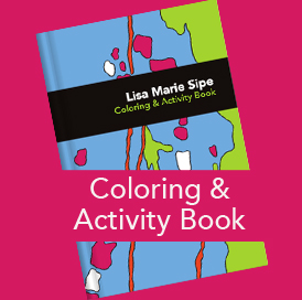Lisa Marie Sipe Coloring & Activity Book