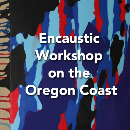 Encaustic Art Workshop