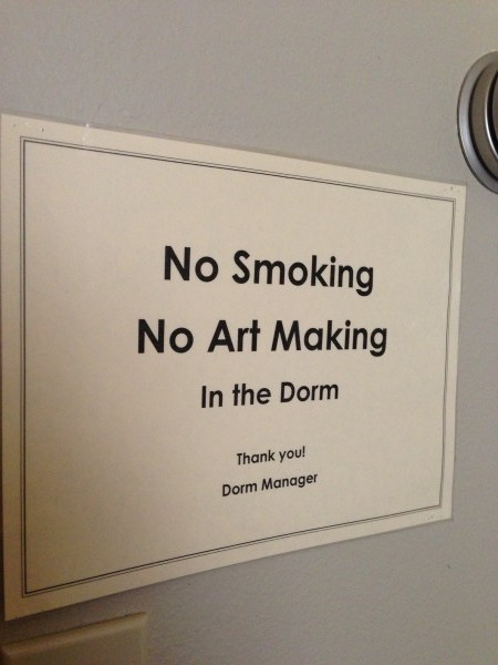 No Smoking, No Art Making in the Dorm